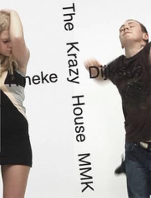 Rineke Dijkstra - Krazy House (Paperback)