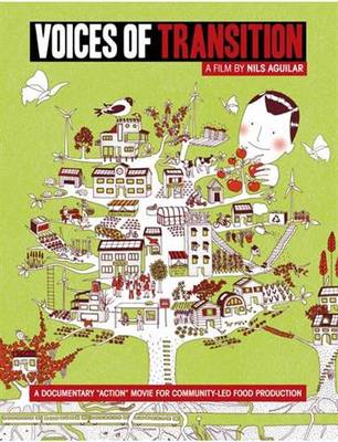 """Voices of Transition: A Documentary """"Action"""" Movie for Community-Led Food Production (DVD)"""