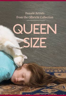 Queenzise: Female Artists from the Olbricht Collection (Hardback)