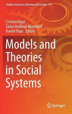 Models and Theories in Social Systems - Studies in Systems, Decision and Control 179 (Hardback)