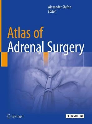 Atlas of Adrenal Surgery (Hardback)