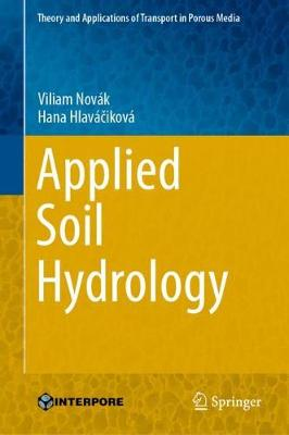Applied Soil Hydrology - Theory and Applications of Transport in Porous Media 32 (Hardback)