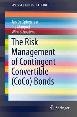 The Risk Management of Contingent Convertible (CoCo) Bonds - SpringerBriefs in Finance (Paperback)