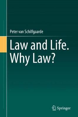 Law and Life. Why Law? (Hardback)