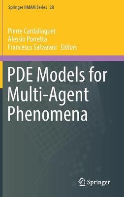 PDE Models for Multi-Agent Phenomena - Springer INdAM Series 28 (Hardback)