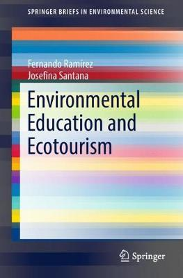 Environmental Education and Ecotourism - SpringerBriefs in Environmental Science (Paperback)