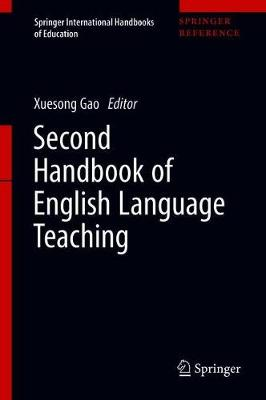 Second Handbook of English Language Teaching - Springer International Handbooks of Education