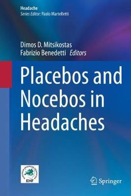 Placebos and Nocebos in Headaches - Headache (Hardback)