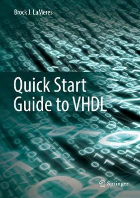 Quick Start Guide to VHDL (Hardback)