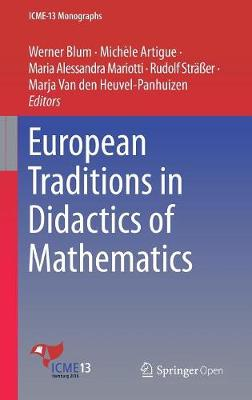 European Traditions in Didactics of Mathematics - ICME-13 Monographs (Hardback)