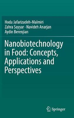 Nanobiotechnology in Food: Concepts, Applications and Perspectives (Hardback)