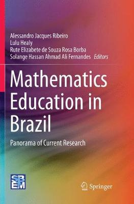 Mathematics Education in Brazil: Panorama of Current Research (Paperback)