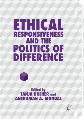 Ethical Responsiveness and the Politics of Difference (Paperback)
