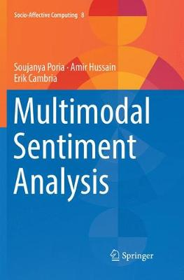 Multimodal Sentiment Analysis - Socio-Affective Computing 8 (Paperback)