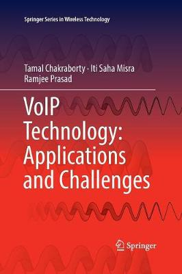 VoIP Technology: Applications and Challenges - Springer Series in Wireless Technology (Paperback)