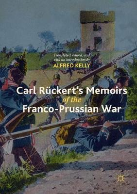 Carl Ruckert's Memoirs of the Franco-Prussian War (Paperback)