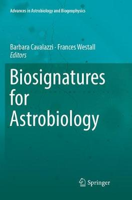 Biosignatures for Astrobiology - Advances in Astrobiology and Biogeophysics (Paperback)
