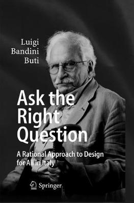 Ask the Right Question: A Rational Approach to Design for All in Italy (Paperback)