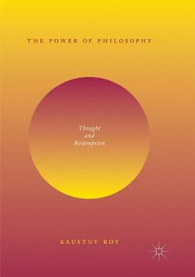 The Power of Philosophy: Thought and Redemption (Paperback)