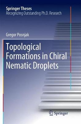 Topological Formations in Chiral Nematic Droplets - Springer Theses (Paperback)