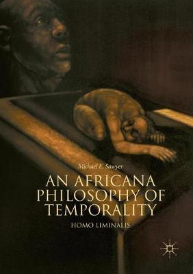 An Africana Philosophy of Temporality: Homo Liminalis (Paperback)