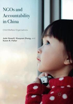 NGOs and Accountability in China: Child Welfare Organisations (Paperback)