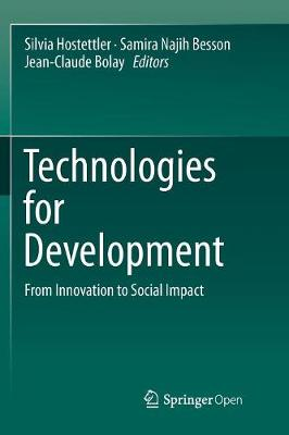 Technologies for Development: From Innovation to Social Impact (Paperback)