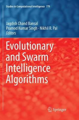 Evolutionary and Swarm Intelligence Algorithms - Studies in Computational Intelligence 779 (Paperback)