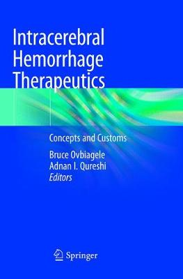Intracerebral Hemorrhage Therapeutics: Concepts and Customs (Paperback)