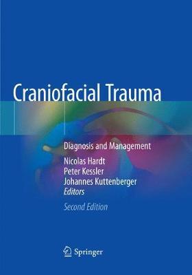 Craniofacial Trauma: Diagnosis and Management (Paperback)