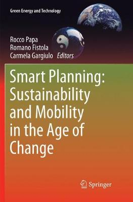 Smart Planning: Sustainability and Mobility in the Age of Change - Green Energy and Technology (Paperback)