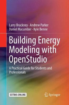 Building Energy Modeling with Openstudio: A Practical Guide for Students and Professionals (Paperback)