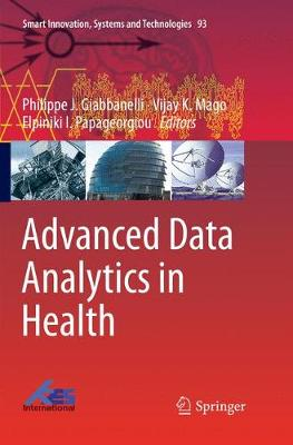 Advanced Data Analytics in Health - Smart Innovation, Systems and Technologies 93 (Paperback)