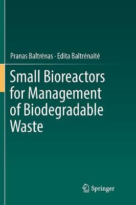 Small Bioreactors for Management of Biodegradable Waste (Paperback)