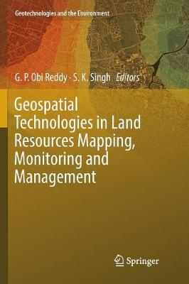 Geospatial Technologies in Land Resources Mapping, Monitoring and Management - Geotechnologies and the Environment 21 (Paperback)