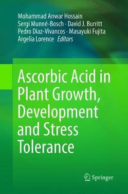 Ascorbic Acid in Plant Growth, Development and Stress Tolerance (Paperback)