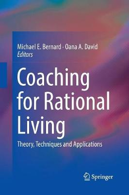Coaching for Rational Living: Theory, Techniques and Applications (Paperback)