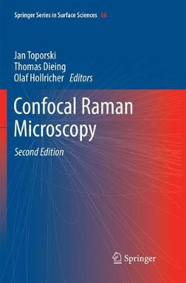 Confocal Raman Microscopy - Springer Series in Surface Sciences 66 (Paperback)
