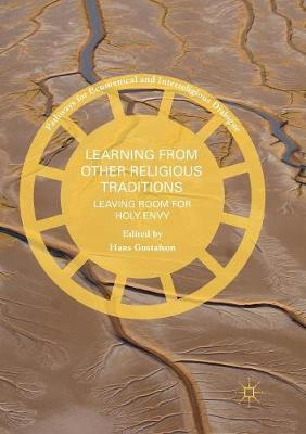 Learning from Other Religious Traditions: Leaving Room for Holy Envy - Pathways for Ecumenical and Interreligious Dialogue (Paperback)