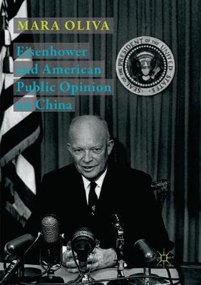 Eisenhower and American Public Opinion on China (Paperback)