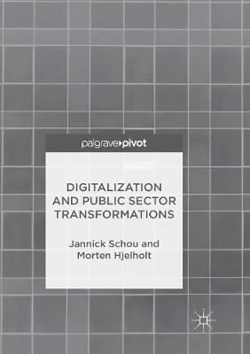Digitalization and Public Sector Transformations (Paperback)