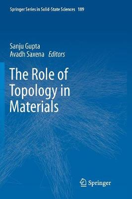 The Role of Topology in Materials - Springer Series in Solid-State Sciences 189 (Paperback)