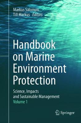 Handbook on Marine Environment Protection: Science, Impacts and Sustainable Management (Paperback)