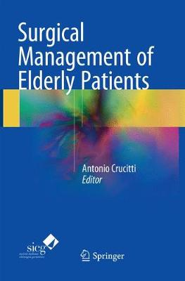 Surgical Management of Elderly Patients (Paperback)