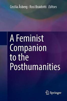 A Feminist Companion to the Posthumanities (Paperback)