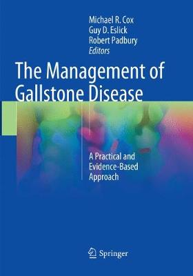 The Management of Gallstone Disease: A Practical and Evidence-Based Approach (Paperback)