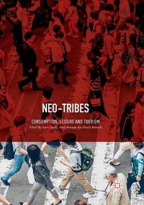 Neo-Tribes: Consumption, Leisure and Tourism (Paperback)