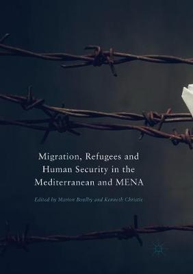 Migration, Refugees and Human Security in the Mediterranean and MENA (Paperback)