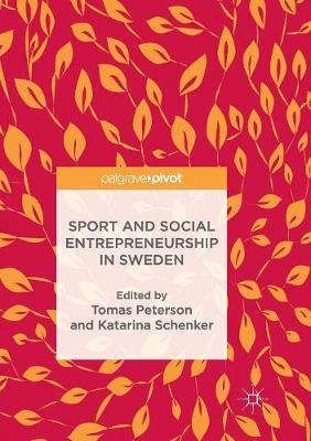 Sport and Social Entrepreneurship in Sweden (Paperback)
