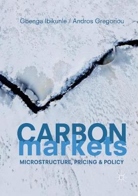 Carbon Markets: Microstructure, Pricing and Policy (Paperback)